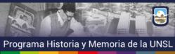 banner publicitario del Progrma de Historia y Memoria de la UNSL